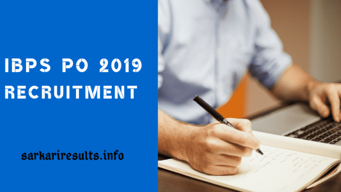 IBPS PO 2019: IBPS Probationary Officers Recruitment