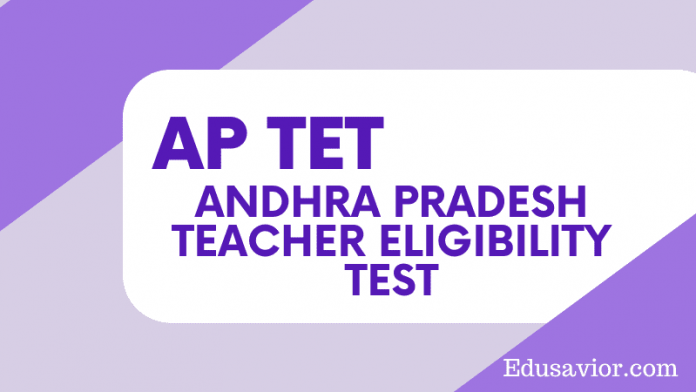 AP TET Andhra Pradesh Teacher Eligibility Test