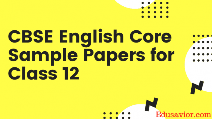 CBSE English Core Sample Papers