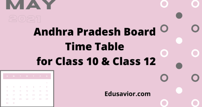 Andhra Pradesh Board Time Table for Class 10 & Class 12