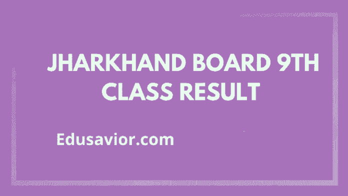 Jharkhand Board 9th Class Result