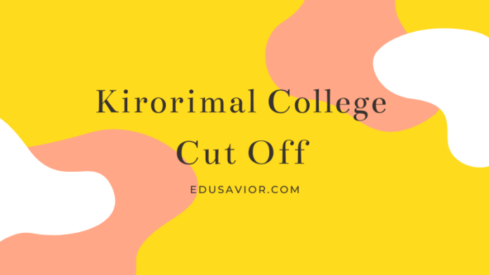 Kirorimal College Cut Off