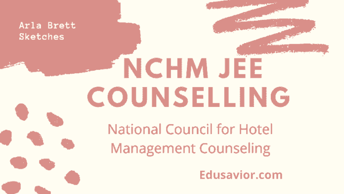 NCHM JEE Counselling