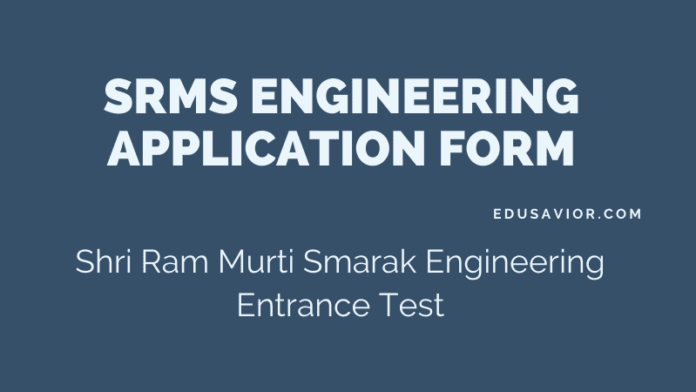 SRMS Engineering Application Form 2020