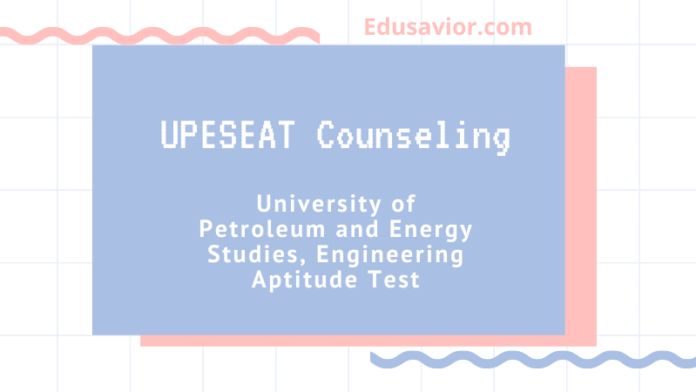 UPESEAT Counseling